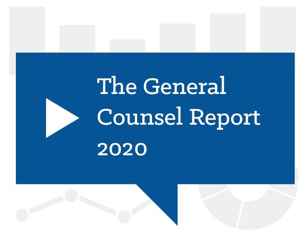 The General Counsel Report: How the Events of 2020 Have Impacted In-House Legal Teams and The Role of GC