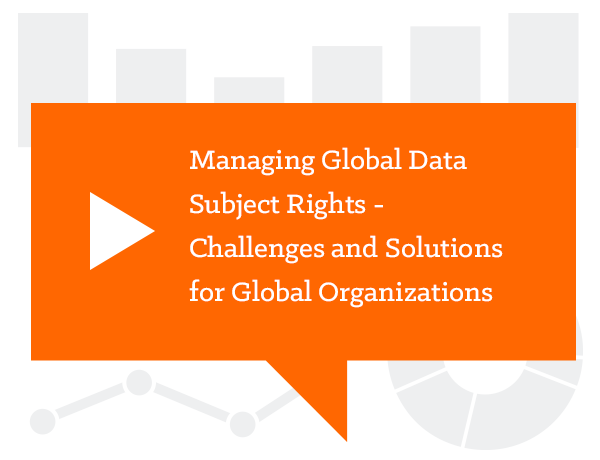 Managing Global Data Subject Rights