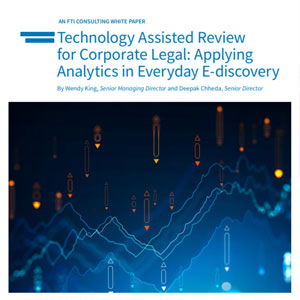Technology Assisted Review for Corporate Legal: Applying Analytics in Everyday E-discovery
